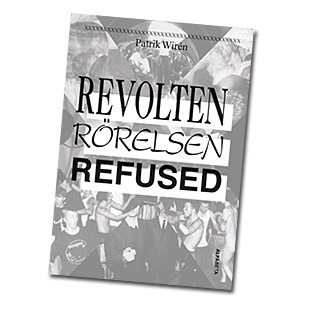 "Image for ""Revolten Rörelsen Refused"""